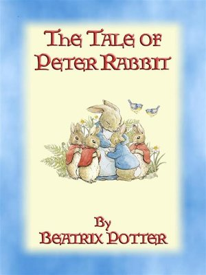 cover image of THE TALE OF PETER RABBIT--Tales of Peter Rabbit & Friends book 1