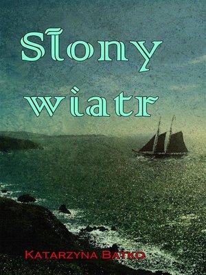 cover image of Słony wiatr
