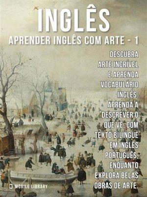 cover image of 1--Inglês--Aprender Inglês com Arte