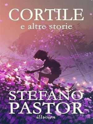 cover image of Cortile (e altre storie)