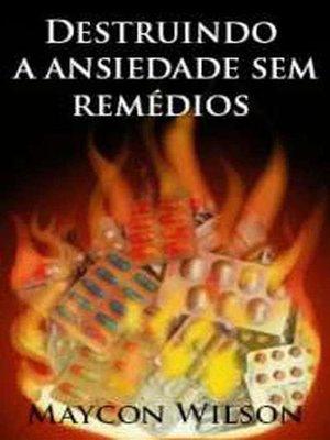 cover image of Destruindo a ansiedade