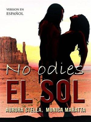 cover image of No Odies El Sol