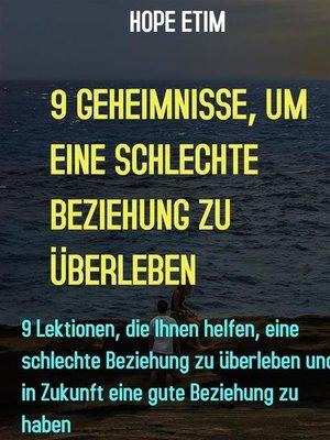 cover image of 9 Geheimnisse, Um Eine Schlechte Beziehung Zu Überleben