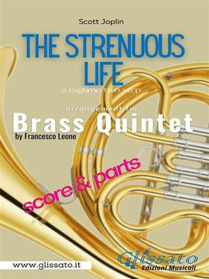 cover image of The Strenuous Life--Brass Quintet (score & parts)