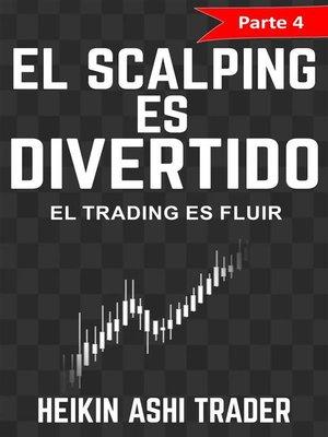 cover image of ¡El Scalping es Divertido! 4
