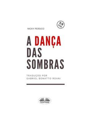 cover image of A Dança Das Sombras