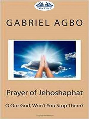 "cover image of Prayer of Jehoshaphat--""O Our God, Won'T You Stop Them?"""