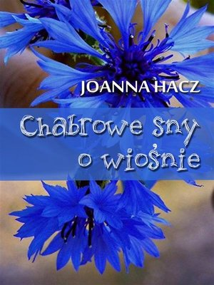 cover image of Chabrowe sny o wiośnie