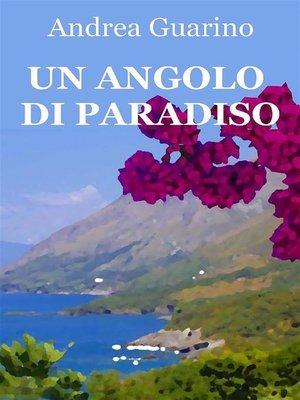 cover image of Un angolo di paradiso