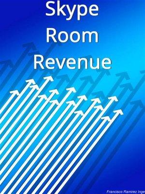 cover image of Skype Room Revenue