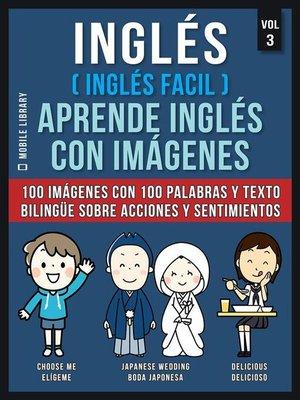 cover image of Inglés ( Inglés Facil ) Aprende Inglés con Imágenes (Vol 3)