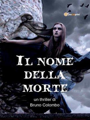 cover image of Il nome della morte