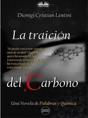 cover image of La Traición Del Carbono