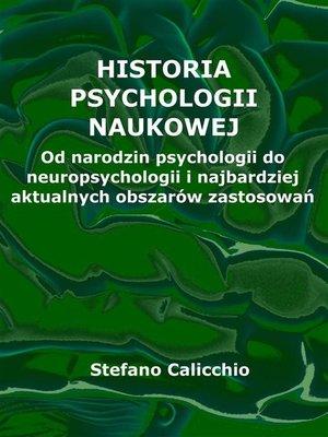 cover image of Historia psychologii naukowej