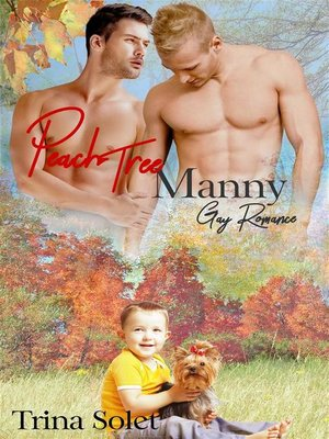 cover image of Peach Tree Manny (Gay Romance)