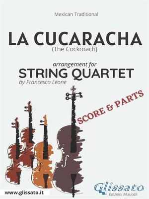 cover image of La Cucaracha--String Quartet score & parts