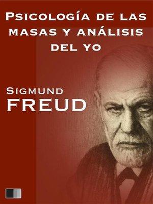 cover image of Psicología de las masas y análisis del yo