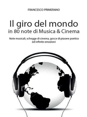 cover image of Il giro del mondo in 80 note di Musica & Cinema