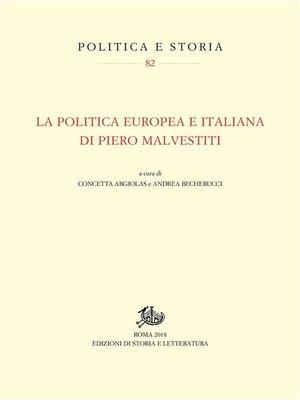 cover image of La politica europea e italiana di Piero Malvestiti