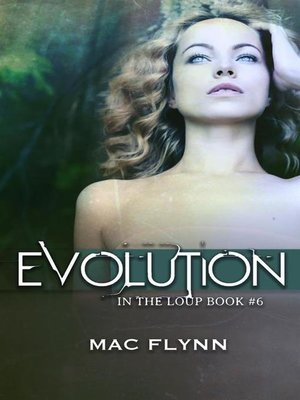 cover image of Evolution--In the Loup, Book 6