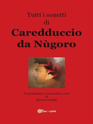 cover image of Tutti i sonetti di Caredduccio da Nùgoro