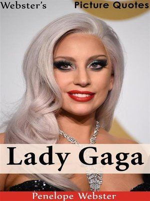 cover image of Webster's Lady Gaga Picture Quotes