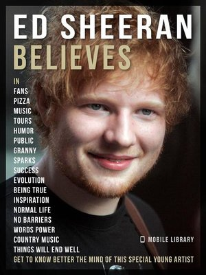 cover image of Ed Sheeran Believes--Ed Sheeran Quotes