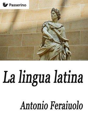 cover image of La lingua latina