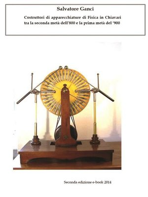 cover image of Costruttori di apparecchiature di Fisica in Chiavari tra la seconda metà dell'800 e la prima metà del '900