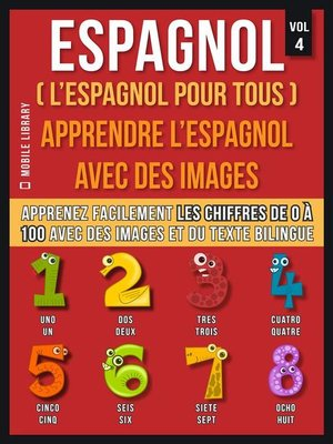 cover image of Espagnol ( L'Espagnol Pour Tous )--Apprendre l'espagnol avec des images  (Vol 4)