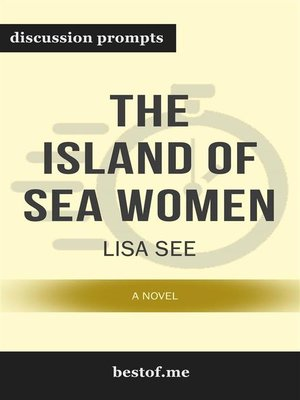 "cover image of Summary--""The Island of Sea Women--A Novel"" by Lisa See 