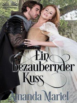 cover image of Ein Bezaubernder Kuss