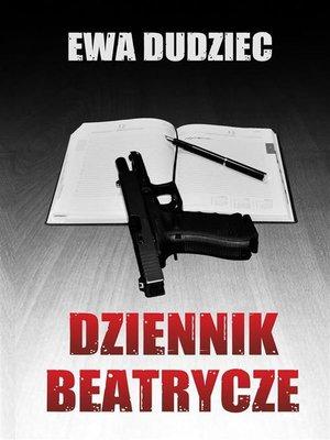 cover image of Dziennik Beatrycze