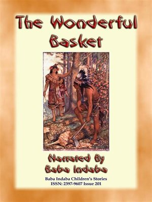 cover image of THE WONDERFUL BASKET--An American Indian Children's Story