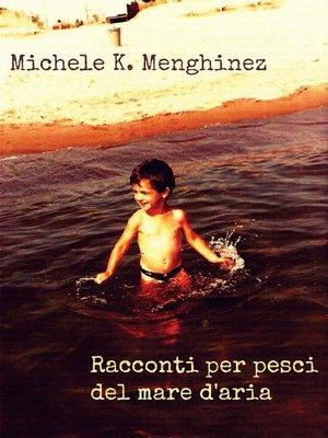 cover image of Racconti per pesci del mare d'aria