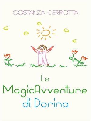 cover image of Le MagicAvventure di Dorina