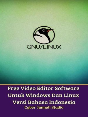 cover image of Free Video Editor Software Untuk Windows Dan Linux Versi Bahasa Indonesia