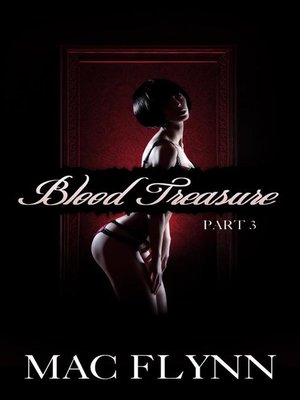 cover image of Blood Treasure #3--New Adult Vampire Romance