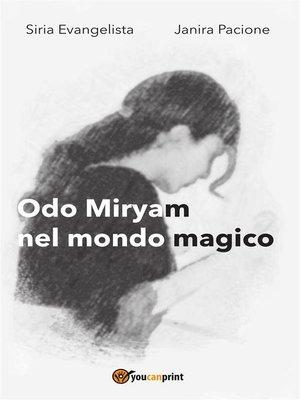 cover image of Odo Miriam nel mondo magico