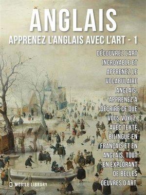cover image of 1--Anglais--Apprenez l'Anglais avec l'Art