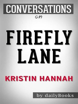 cover image of Firefly Lane--A Novel by Kristin Hannah