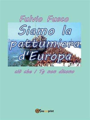 cover image of Siamo la pattumiera d'Europa