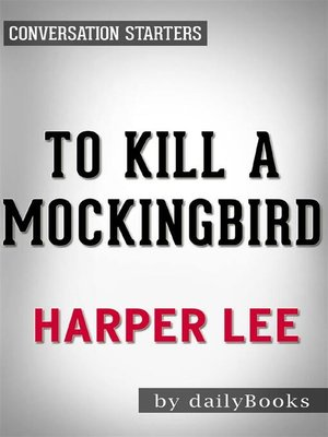 cover image of To Kill a Mockingbird--by Harper Lee | Conversation Starters