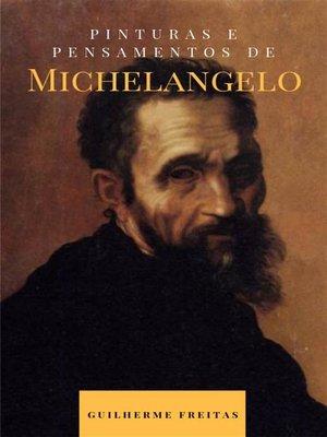 cover image of Pinturas e pensamentos de Michelangelo
