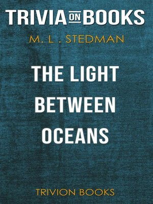 cover image of The Light Between Oceans by M.L. Stedman (Trivia-On-Books)