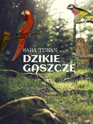 cover image of Dzikie gaszcze