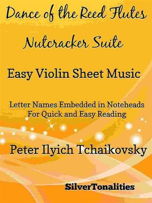 cover image of Dance of the Reed Flutes Nutcracker Suite Easy Violin Sheet Music