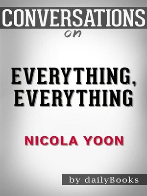 cover image of Everything, Everything--by Nicola Yoon