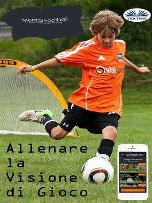 cover image of Allenare la visione di gioco