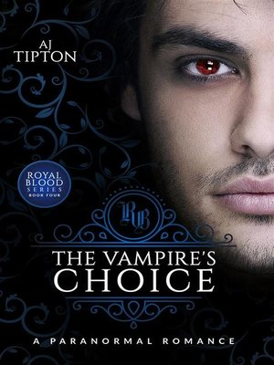 cover image of The Vampire's Choice--A Paranormal Romance